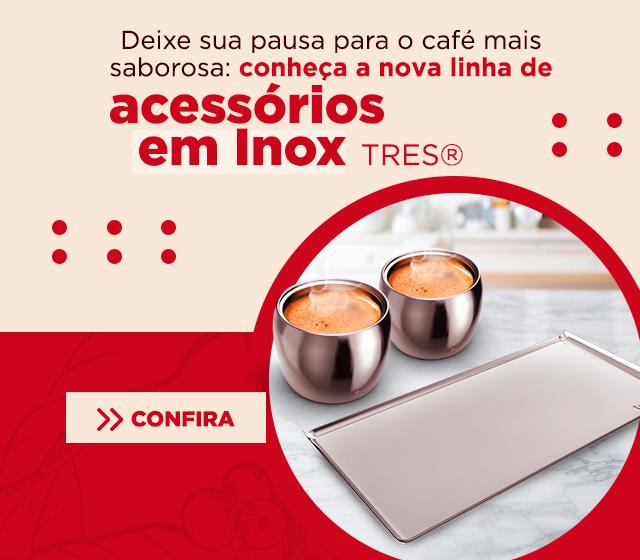Novos Acessórios Inox